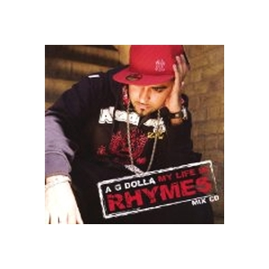 A.G. Dolla - My Life In Rhymes