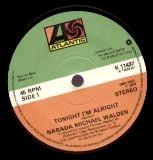 Walden Narada M - Tonight I'm Alright (Vinyl!)