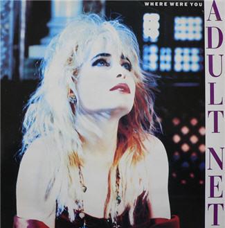 Adult Net - Where Were You (Vinyl!)