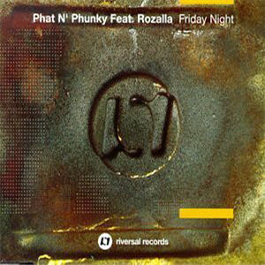 PHAT N FUNKY - Friday Night Feat Rozella - CD single