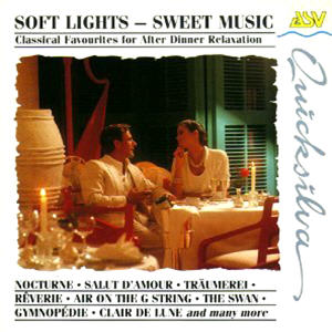 Classical Various - Soft Lights Sweet Music