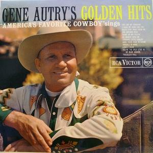 Autry Gene - Golden Hits (Vinyl!)