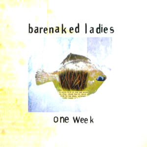 barenaked ladies one week records lps vinyl and cds