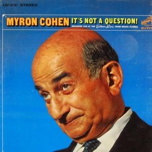 Cohen Myron - It's Not A Question (Vinyl!)