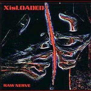 Xisloaded - Raw Nerve PROMO