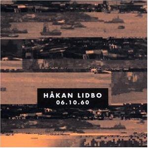 Hakan Libdo - 06 10 60