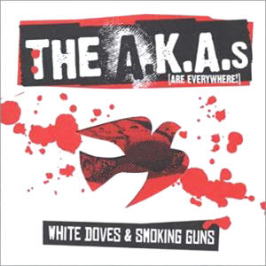 Akas - White Doves & Smoking Guns