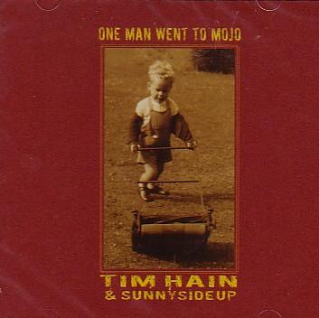 Hain Tim - One Man Went To Mojo