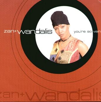 Zan & Wandalis - Youre So Vain Club Mix (Vinyl!)