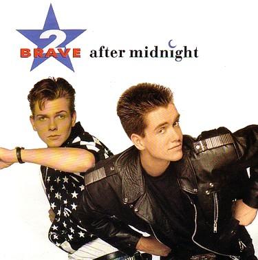 2 Brave - After Midnight (Vinyl!)