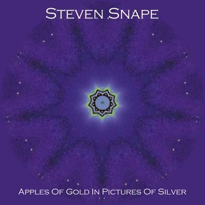 Steven Snape - 09 Apples Of Gold