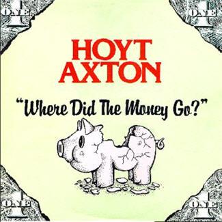 Axton Hoyt - Where Did The Money Go (Vinyl!)
