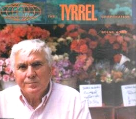 TYRELL CORP - Going Home - CD single