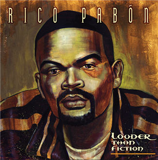 Pabon Rico - Louder Than Fiction