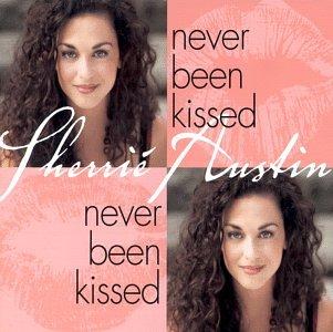 Austin Sherrie - Never Been Kissed