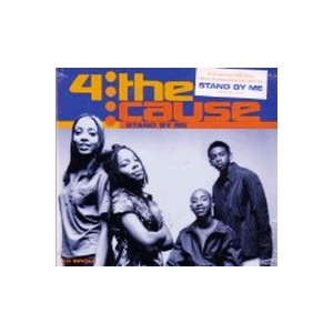 4 The Cause - Stand By Me