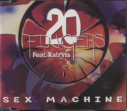 20 Fingers Feat Katr - Sex Machine