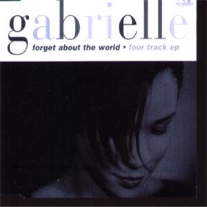 Gabrielle - Forget About The World CD 2