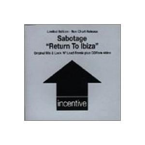 Sabotage - Return To Ibiza