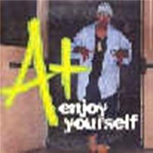 A+ - Enjoy Yourself
