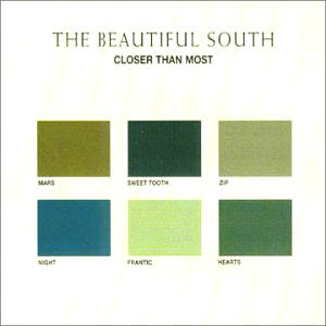 Beautiful South - Closer Than Most Cd 1