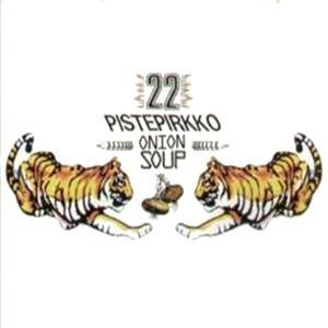 22 Pistepirkko - Onion Soup