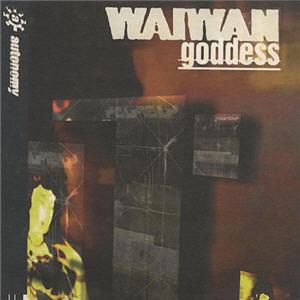 Wai Wan - Goddess