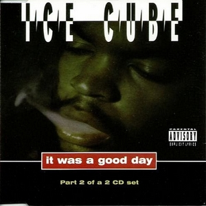 Ice Cube - It Was A Good Day (Part 2)