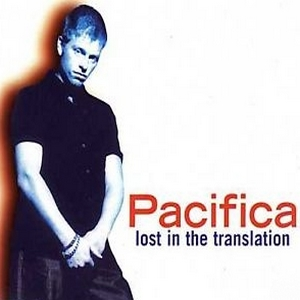 Pacifica - Lost In The Translation