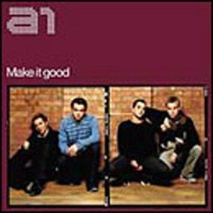 A1 - Make It Good (CD 2)